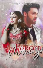 Forced Marriage  by ManNi_lover