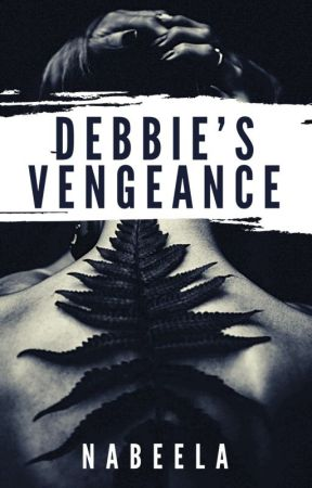 Debbie's Vengeance  by Nablai