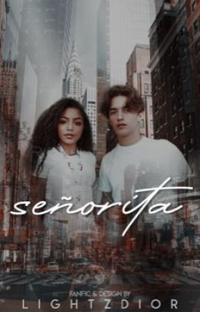 señorita; noany [2]  by lightzdior