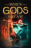 When Gods Dream cover