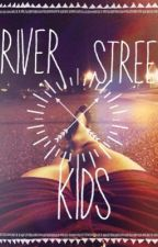 River Street Kids by sailing_ships