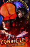 The Convicted [An Uchiha Madara Fanfic] cover