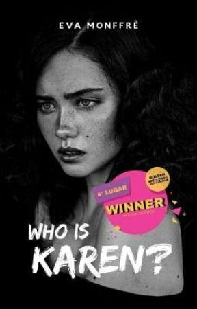 WHO IS KAREN? by iamevamonffre