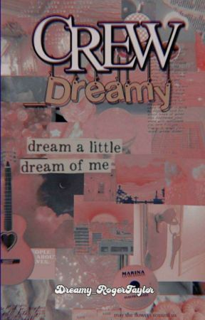🌺Crew Dreamy_ by Dreamy_RogerTaylor