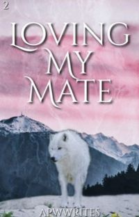 Loving My Mate [BxB] cover