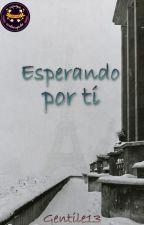 Esperando por ti by Gentile13