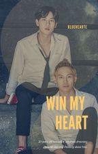 Win My Heart [BounPrem] by Bluehearte