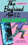The Boyfriend App 2.0: Jailbreak cover