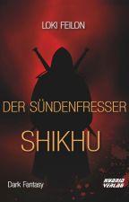 Der Sündenfresser: Shikhu by LokiFeilon