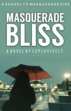 Masquerade Bliss (#2) by Explosively