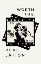 Worth the Revelation (Levihan) by hokorix