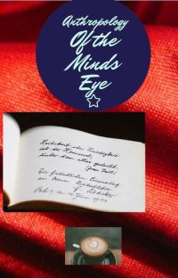 Anthropology Of The Mind's Eye cover