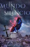 El Mundo en Silencio [La Saga del Silencio parte I] cover