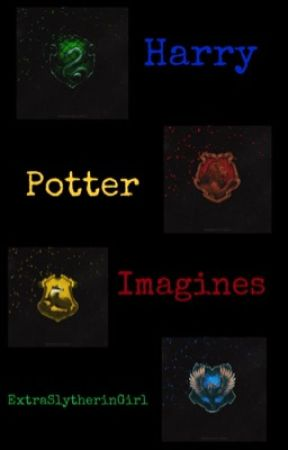 Harry Potter Preferences & Imagines by ExtraFandomGirl