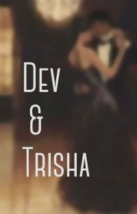 Dev and Trisha cover