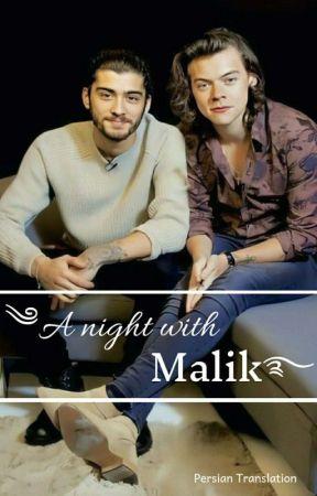 A Night With Malik [Z.S] by Yas_stylik