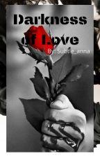 Darkness Of Love द्वारा subtle_anna