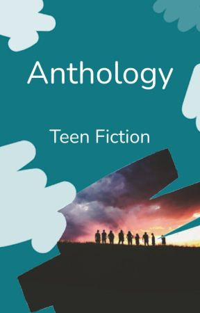 Teen Fiction Anthology by TeenFiction