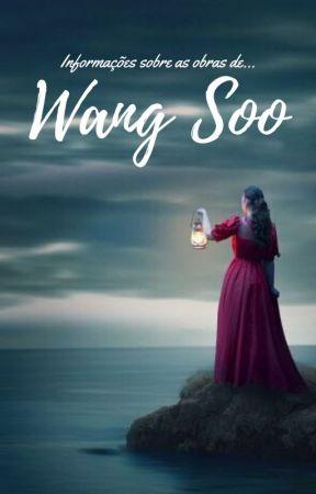 INFORMAÇÕES SOBRE AS OBRAS DE WANG SOO by Wang_Soo