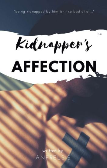 Kidnapper's Affection