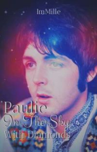 Paulie In The Sky With Diamonds • McLennon (With RafaellaMarques08) cover