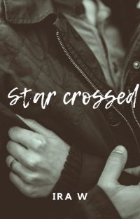 STAR CROSSED cover