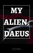 Aliens: My Alien, Daeus by F_E_A_R_Aconite