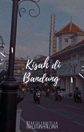 Kisah di Bandung  by Nashwanzwa