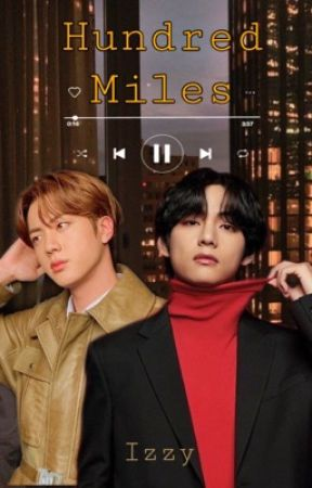 Hundred Miles | Jintae AU by izzxnly