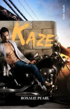 Kaze: une romance New Adult by rosalypearl123