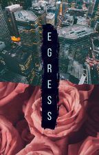Egress -- A #ValentinesContest2020 Story by Seraphina_Romanoff