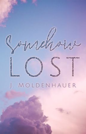 Somehow Lost by JMoldenhauer