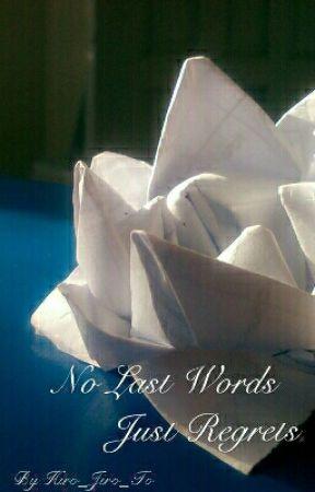 No Last Words, Just Regrets [BxB] by Hiro_Jiro_ToT