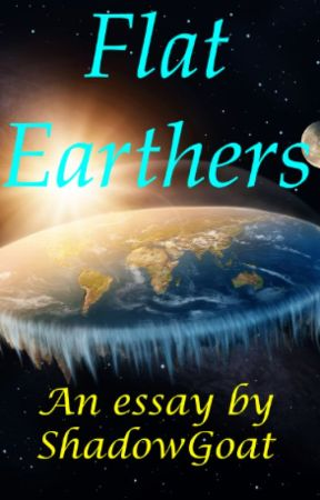 Flat Earthers by ShadowJalice