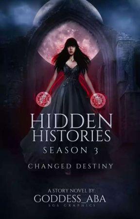 Hidden Histories ✔️ (Academia #3)  by goddess_aba
