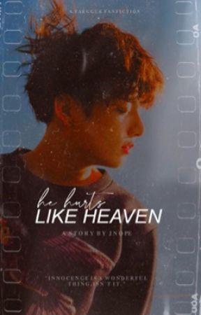 HE HURTS LIKE HEAVEN | tk. by _Jnope_