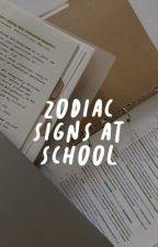 ✓ zodiac school by roseyylights