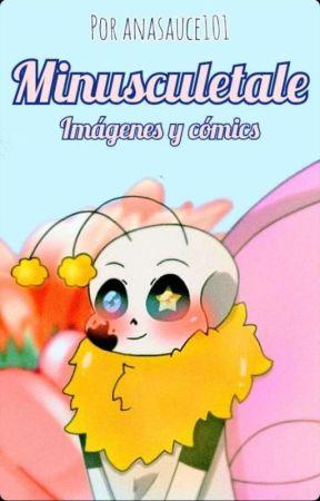 minusculetale imagenes y comics by anasauce101