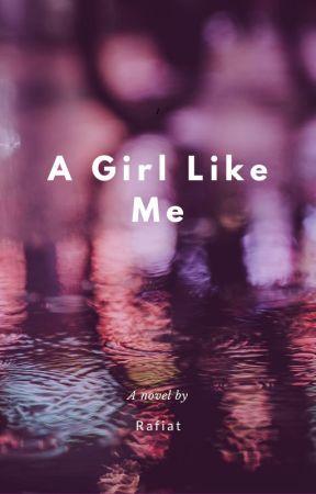 A Girl Like Me by Rafiatx