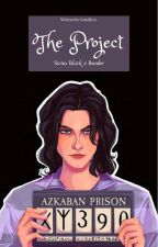 The Project   Sirius Black x reader   by Ryouiki_Tenkai