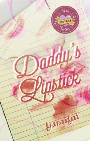 Daddy's Lipstick by amalidyah