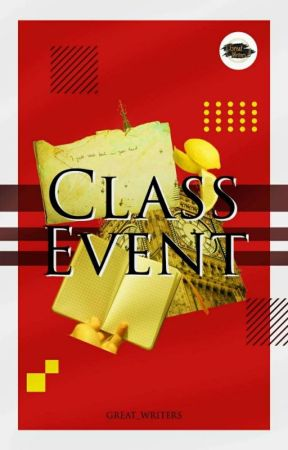 CLASS EVENT by Miracleof_Authorship