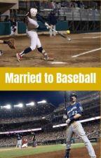 Married To Baseball by YELIMVP
