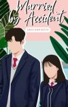 Married By Accident cover
