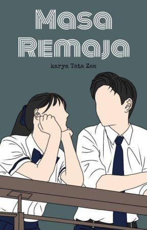MASA REMAJA by Tatazea