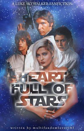 𝐇𝐄𝐀𝐑𝐓 𝐅𝐔𝐋𝐋 𝐎𝐅 𝐒𝐓𝐀𝐑𝐒 [L. Skywalker] by multifandomlover121