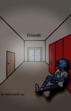Friends (Highschool AU) by MiaGodOfCats