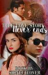 True Love Story Never Ends (✔) cover