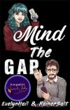 Mind the Gap   ✔️ cover