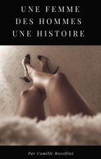 Une femme, Des hommes, Une histoire by CamilleRosellini